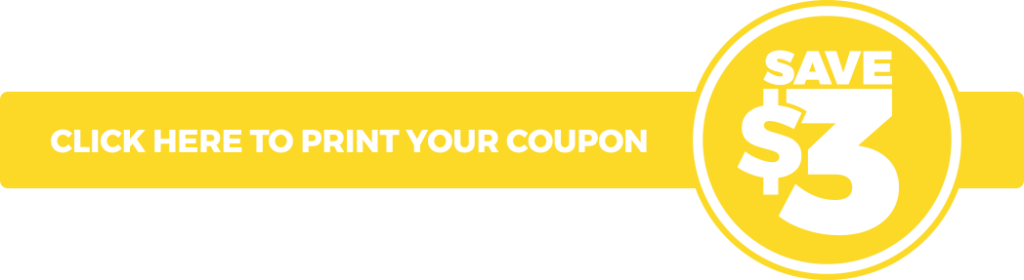 Click here to print your coupon to save $3